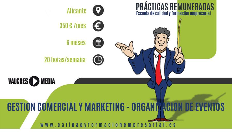 Prácticas remuneradas en empresa de Organización de Congresos y Eventos para el Área de Gestión Comercial y Marketing